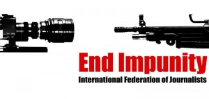 The National Writers Union supports the IFJ's End Impunity campaign.