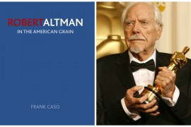 ROBERT ALTMAN: IN THE AMERICAN GRAIN